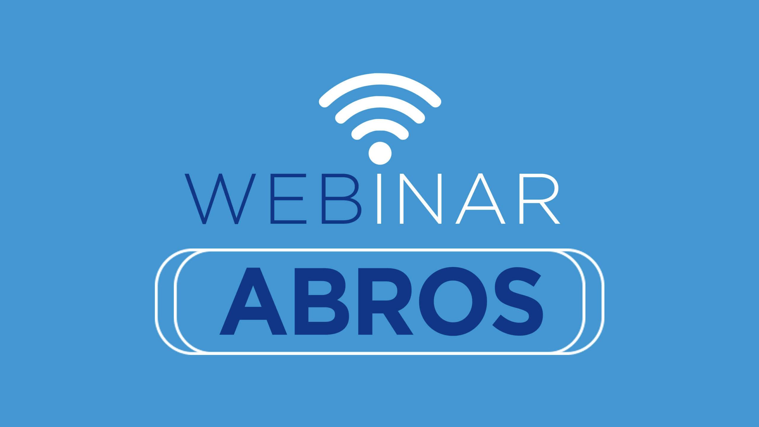 Webinar ABROS – 09 de junho